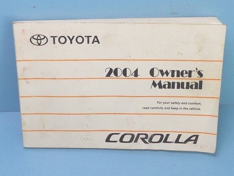 awesome 04 2004 toyota corolla owners manual 2017 2018 mycarboard rh mycarboard com Toyota Corolla 2004 Shock 2004 Toyota Corolla Engine Diagram